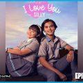 I Love You Silly Episode 4, Nonton Streaming