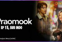 Praomook Episode 15 Sub Indo Drakorindo