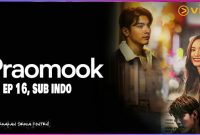 Praomook Episode 16 Sub Indo Drakorindo